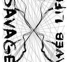 Savage web life by dragonstudios