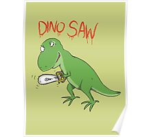 Dino Saw Poster