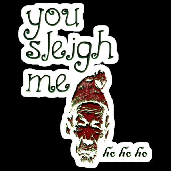 you sleigh me! by vampvamp