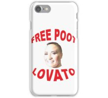 FREE POOT LOVATO iPhone Case/Skin