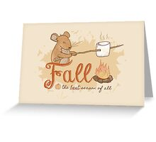 Fall - Best Season of All! Greeting Card