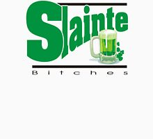 Slainte Bitches Unisex T-Shirt