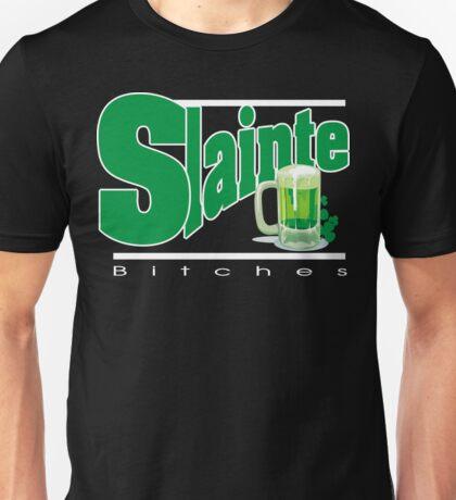 Slainte Bitches Unisex T-Shirt