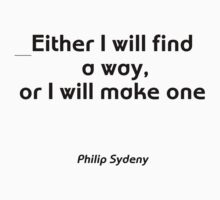 Motivational Philip Sydney One Piece - Long Sleeve