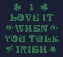 Talk Irish To Me One Piece - Short Sleeve