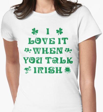 Talk Irish To Me Womens Fitted T-Shirt