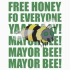 Mayor Bee! by bpickerd23
