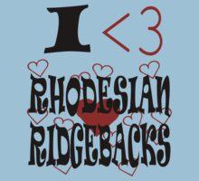 I <3 Rhodesian Ridgebacks Kids Clothes