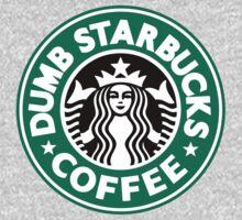 Dumb Starbucks Coffee Baby Tee