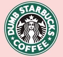 Dumb Starbucks Coffee Kids Tee