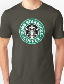 Dumb Starbucks Coffee T-Shirt