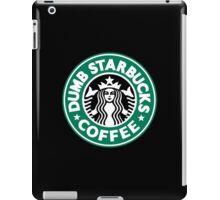 Dumb Starbucks Coffee iPad Case/Skin