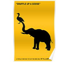 SNUFFLE UP A GOOSE Poster