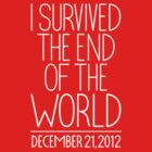 I SURVIVED by cintrao