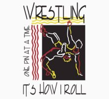 Wrestling It's How I Roll by SportsT-Shirts