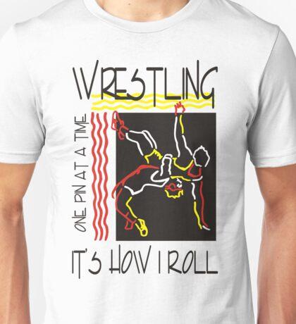 Wrestling It's How I Roll Unisex T-Shirt