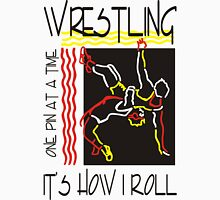 Wrestling It's How I Roll Unisex T-Shirt