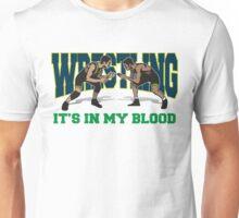 Wrestling It's In My Blood Unisex T-Shirt