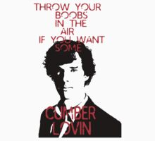 Throw your boobs in the air if you want some cumberlovin by annab3rl1n