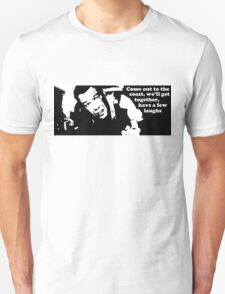 Die Hard: Come out to the coast... T-Shirt