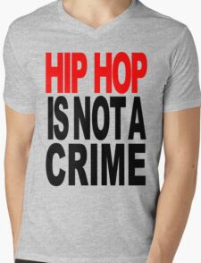 HIP HOP IS NOT A CRIME Mens V-Neck T-Shirt