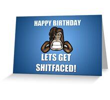 Sh1tfaced Birthday Card Greeting Card