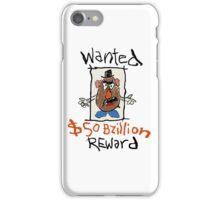 Wanted Reward  iPhone Case/Skin
