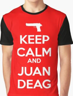 CSGO - Keep Calm And Juan Deag Graphic T-Shirt