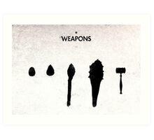 99 Steps of Progress - Weapons Art Print