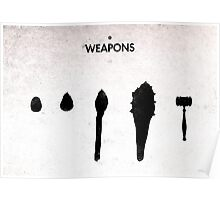 99 Steps of Progress - Weapons Poster