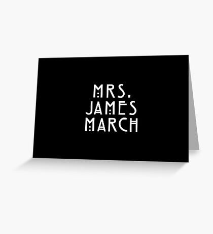 Mrs. James March Greeting Card