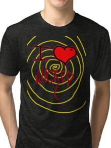 i love wicked  Tri-blend T-Shirt