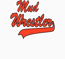Mud Wrestler Womens Fitted T-Shirt