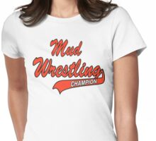 Mud Wrestling Womens Fitted T-Shirt