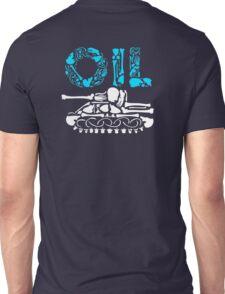 OIL  Unisex T-Shirt