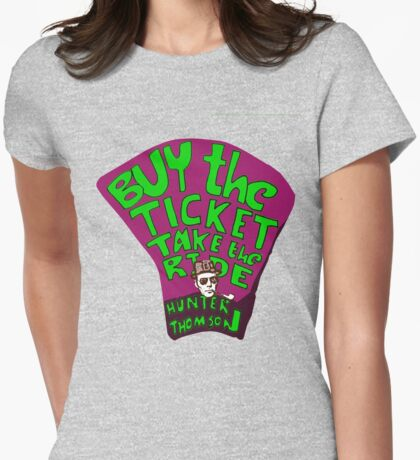 Hunter S. Thompson quotes Womens Fitted T-Shirt