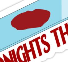 Tonight's The Night Sticker