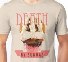 Death by Sundae Unisex T-Shirt