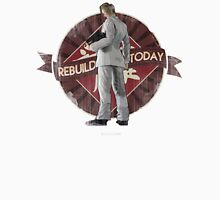 Rebuild Today Unisex T-Shirt