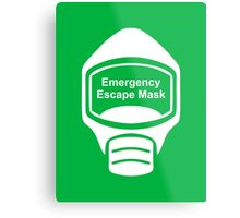 Emergency Escape Mask (or Smoke Hood, or Gas Mask) Sign Metal Print