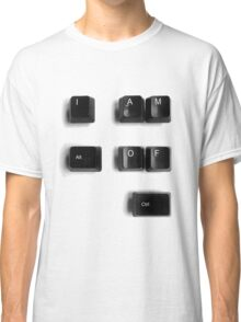 out of control Classic T-Shirt