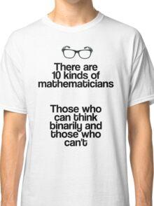 Maths - Binary - Funny Classic T-Shirt