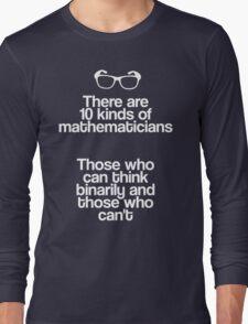 Maths - Binary - Funny Long Sleeve T-Shirt