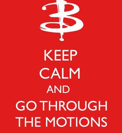 Go through the motions Sticker