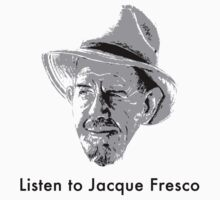 Listen to Jacque Fresco by RagingCynicism