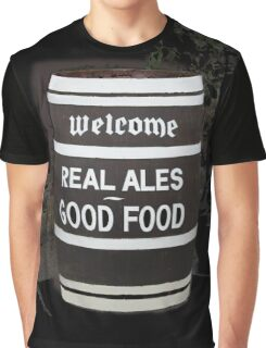 beer barrel real ales good food slogan Graphic T-Shirt