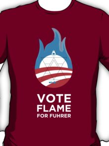 Flame for Fuhrer T-Shirt