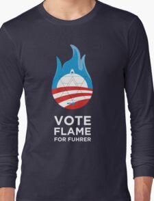 Flame for Fuhrer Long Sleeve T-Shirt