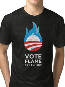 Flame for Fuhrer Tri-blend T-Shirt