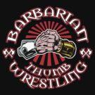 BARBARIAN THUMB WRESTLING!! by PureOfArt